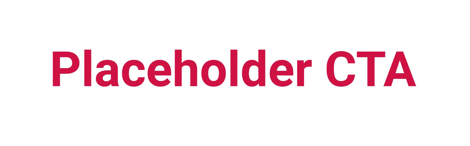 placeholder-cta